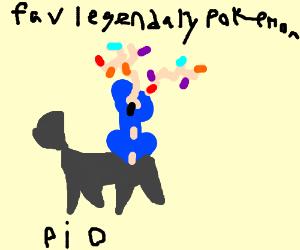 Fave. Legendary Pokemon PIO