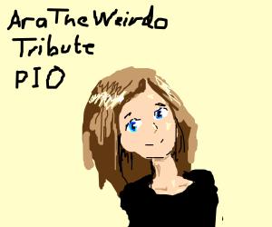 Aratheneirdo(DC User) Tribute PIO