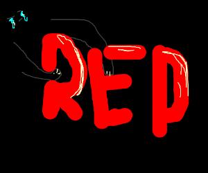 "Red ""word"" on dark sad background"