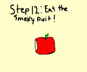 Step 11: Take the smexy fruit home ;)
