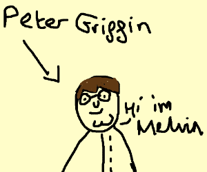 Peter Griffin changes his name to Melvin