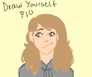 Draw yourself PIO (and describe if you want)