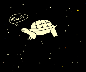 Our god, lord, and savior... Space turtle.