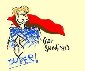 Super hero (not swedish)