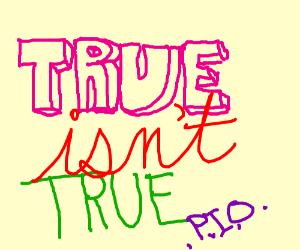 true isn't true pio