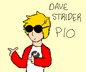 Dave strider pio
