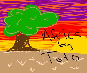 I bless the rains down in Aaafricaaaaaaa