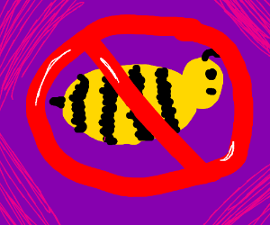 NOT THE BEES!!