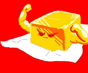Angry piece of butter with muscles