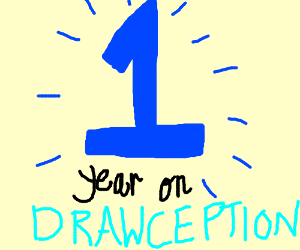 This is my one year on Drawception