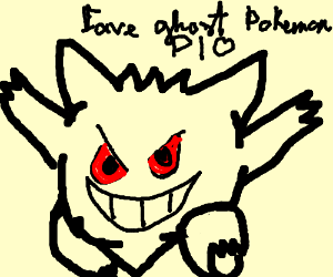 Fave ghost Pokemon P.I.O. (pass it on)