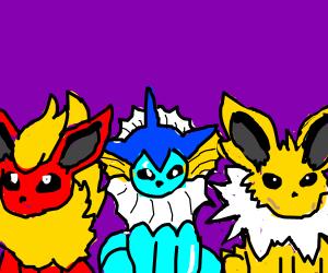 Vaporeon, Jolteon, and Flareon.