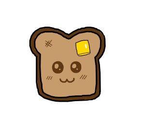 happy toasted bread