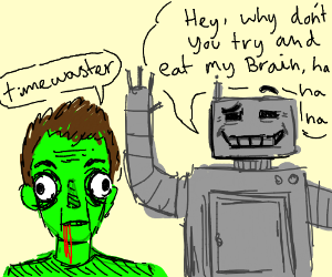 Zombie knows robot doesn't have Brain